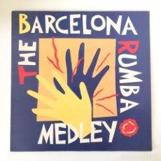 "Discos de vinilo: MAXI 12"" - THE BARCELONA RUMBA MEDLEY - VINILO. Lote 167768772"