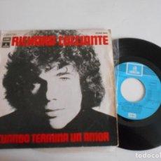 Discos de vinilo: RICHARD COCCIANTE-SINGLE CUANDO TERMINA UN AMOR. Lote 167803892