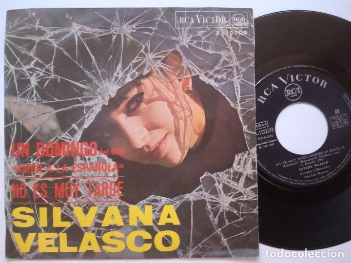 SILVANA VELASCO - UN DOMINGO / NO ES MUY TARDE - SINGLE 1967 - RCA (Música - Discos - Singles Vinilo - Solistas Españoles de los 50 y 60)