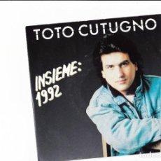 Discos de vinilo: TOTO' CUTUGNO INSIEME:1992 EMI ITALIANA MADE IN ECC 1990. Lote 167830120