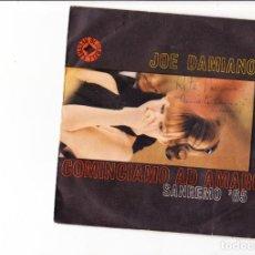 Discos de vinilo: JOE DAMIANO COMINCIAMO AD AMARCI SANREMO 65 BLUEBELL ITALY . Lote 167830608
