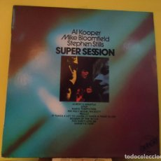 Discos de vinilo: LP AL KOOPER / MIKE BLOOMFIELD / STEPHEN STILLS – SUPER SESSION. Lote 167846016