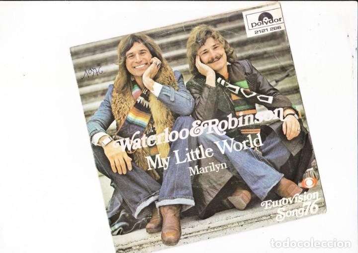 45 GIRI WATERLLOO & ROBINSON MY LITLE WORLD SABAM POLYDOR EUROVISION 1976 AUSTIRIA (Música - Discos de Vinilo - Maxi Singles - Festival de Eurovisión)