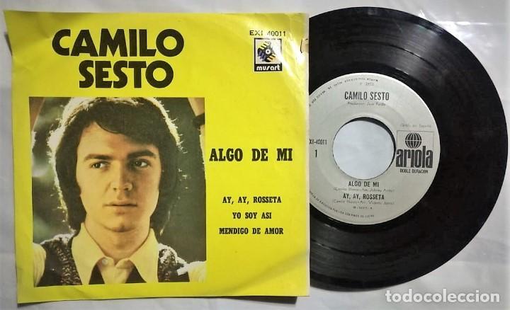 CAMILO SESTO - ALGO DE MI / AY, AY, ROSETA / YO SOY ASÍ / MENDIGO DE AMOR - 1972 MÉXICO (RARO) (Música - Discos de Vinilo - EPs - Solistas Españoles de los 70 a la actualidad)