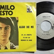 Discos de vinilo: CAMILO SESTO - ALGO DE MI / AY, AY, ROSETA / YO SOY ASÍ / MENDIGO DE AMOR - 1972 MÉXICO (RARO). Lote 167865016