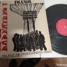 Discos de vinilo: IMANOL / HERRIAK EZ DU BARKATUKO / LP PORTADA DOBLE 33 RPM / LE CHANT DU MONDE . Lote 167878584