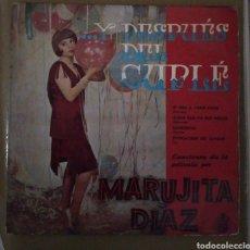 Discos de vinilo: MARUJITA DIAZ. ..Y DESPUES DEL CUPLÉ - SI VAS A PARIS PAPA + 3. Lote 167891818