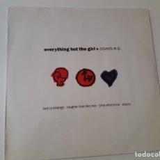 Disques de vinyle: EVERYTHING BUT THE GIRL- COVERS EP - E.U. 1992 - EXCELENTE ESTADO.. Lote 167896948