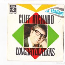 Discos de vinilo: CLIFF RICHARD IN ITALIANO CONGRATULATIONS EMI COLUMBIA COVER USED GRAND PRIX EUROVISION . Lote 167908376
