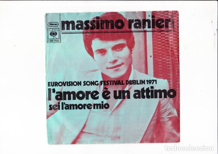 45 GIRI EUROVISIONSONGFESTIVAL DUBLIN 1971 MASSIMO RANIERI L'AMORE E' UN 'ATTIMO HOLLAND (Música - Discos de Vinilo - Maxi Singles - Festival de Eurovisión)
