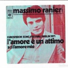 Discos de vinilo: 45 GIRI EUROVISIONSONGFESTIVAL DUBLIN 1971 MASSIMO RANIERI L'AMORE E' UN 'ATTIMO HOLLAND. Lote 167909108