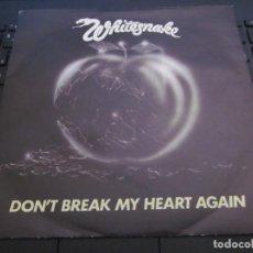 Discos de vinilo: WHITESNAKE - DON'T BREAK MY HEART AGAIN - SN - EDICION INGLESA DEL AÑO 1981.. Lote 167922956