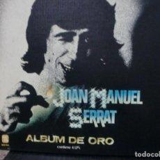 Discos de vinilo: JOAN MANUEL SERRAT - ALBUM DE ORO CAJA CON 4 LP SPAIN 1981. Lote 167935060