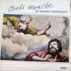 Discos de vinilo: OVIDI MONTLLOR - DE MANARS I GARROTADES LP + INSRT DOBLE PORTADA 1977 . Lote 167936836