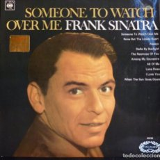 Discos de vinilo: FRANK SINATRA // SOMEONE TO WATCH OVER ME // MADE IN ENGLAND // (VG+ VG+). LP. Lote 167938028