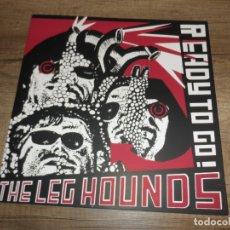Discos de vinilo: THE LEG HOUNDS - READY TO GO! (EDICIÓN LIMITADA). Lote 167968788