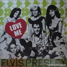 Discos de vinilo: LP ELVIS PRESLEY – LOVE ME. Lote 167972364