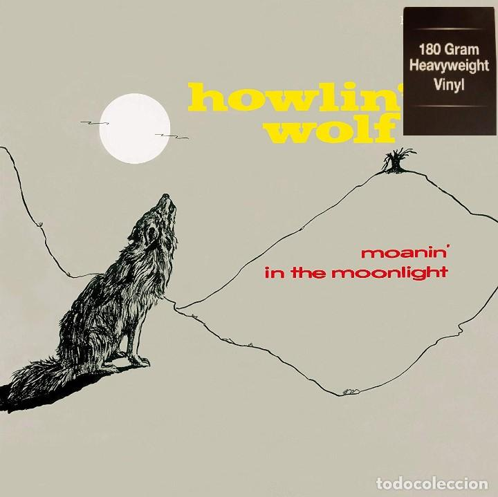 HOWLIN' WOLF * LP 180G HEAVYWEIGHT VINYL * MOANIN' IN THE MOONLIGHT * PRECINTADO (Música - Discos - LP Vinilo - Jazz, Jazz-Rock, Blues y R&B)