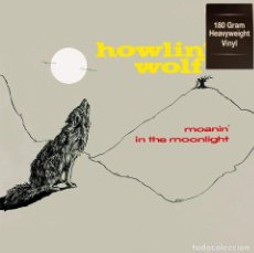 Discos de vinilo: HOWLIN' WOLF * LP 180G HEAVYWEIGHT VINYL * MOANIN' IN THE MOONLIGHT * PRECINTADO. Lote 167976404