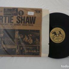 Discos de vinilo: VINILO LP - ARTIE SHAW THE SWINGING BIG BANDS / ARCHIEVE OF JAZZ. Lote 167977968