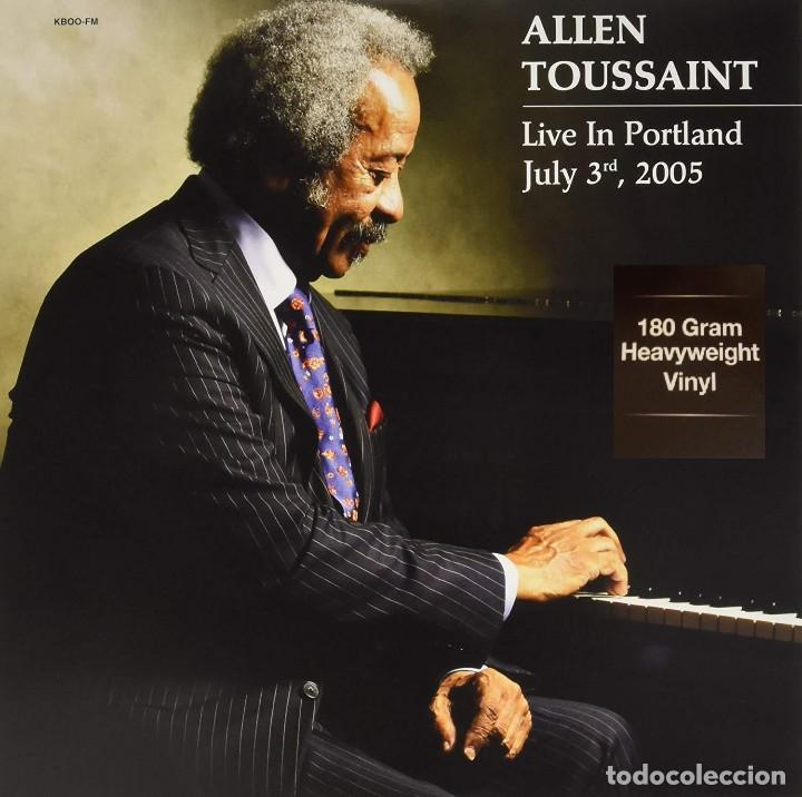 ALLEN TOUSSAINT * LP 180G HEAVYWEIGHT VINYL * LIVE IN PORTLAND, JULY 3 2005 * PRECINTADO (Música - Discos - LP Vinilo - Jazz, Jazz-Rock, Blues y R&B)