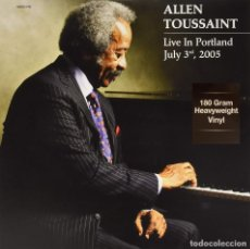 Discos de vinilo: ALLEN TOUSSAINT * LP 180G HEAVYWEIGHT VINYL * LIVE IN PORTLAND, JULY 3 2005 * PRECINTADO. Lote 167980800