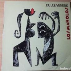 Discos de vinilo: LOS MANOLOS - DULCE VENENO - MADE IN SPAIN - 1992 - RCA . Lote 167992940