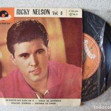 Discos de vinilo: RICKY NELSON.HE PUESTO MIS HOJOS EN TI + 3...EX. Lote 167994768