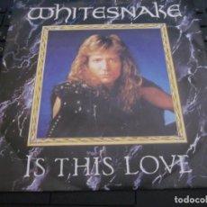 Discos de vinilo: WHITESNAKE - IS THIS LOVE - SN - EDICION INGLESA DEL AÑO 1987.. Lote 168040416