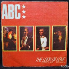 Disques de vinyle: ABC - THE LOOK OF LOVE / THE LOOK OF LOVE ( PART 2 ) - SINGLE. Lote 168040924
