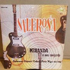Discos de vinilo: MIRANDA E SEU CONJUNTO / SALEROSA / EP - MARFER-1963 / MBC. ***/***. Lote 168057300
