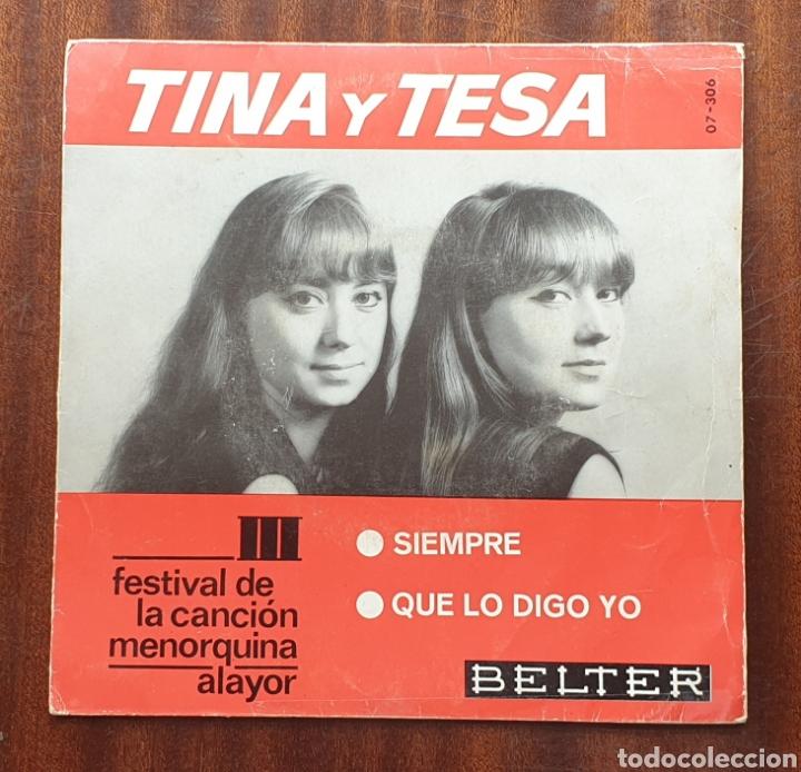 TINA Y TESA - SIEMPRE/+1(BELTER, 1966) FESTIVAL DE LA CANCIÓN MENORQUINA ALAYOR (Música - Discos - Singles Vinilo - Grupos Españoles 50 y 60)