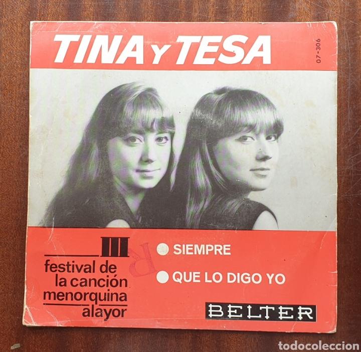 Discos de vinilo: TINA Y TESA - Siempre/+1(Belter, 1966) Festival de la Canción Menorquina Alayor - Foto 2 - 168059566