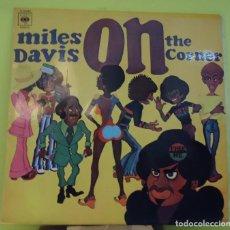 Discos de vinilo: LP MILES DAVIS – ON THE CORNER . Lote 168088396