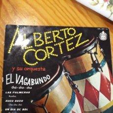 Discos de vinilo: SINGLE ALBERTO CORTEZ. Lote 154004550