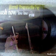 Discos de vinilo: JIMI HENDRIX.HUSH NOW-LOVE LOVE...EX++. Lote 168117660