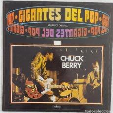 Discos de vinilo: CHUCK BERRY. GRABACIÓN ORIGINAL. GIGANTES DEL POP. JOHNNY B.GOODE Y OTRAS. Lote 168122024