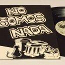 Discos de vinilo: LA POLLA RECORDS - NO SOMOS NADA, LP GATEFOLD, REEDICIÓN, ESPAÑA. Lote 168130181