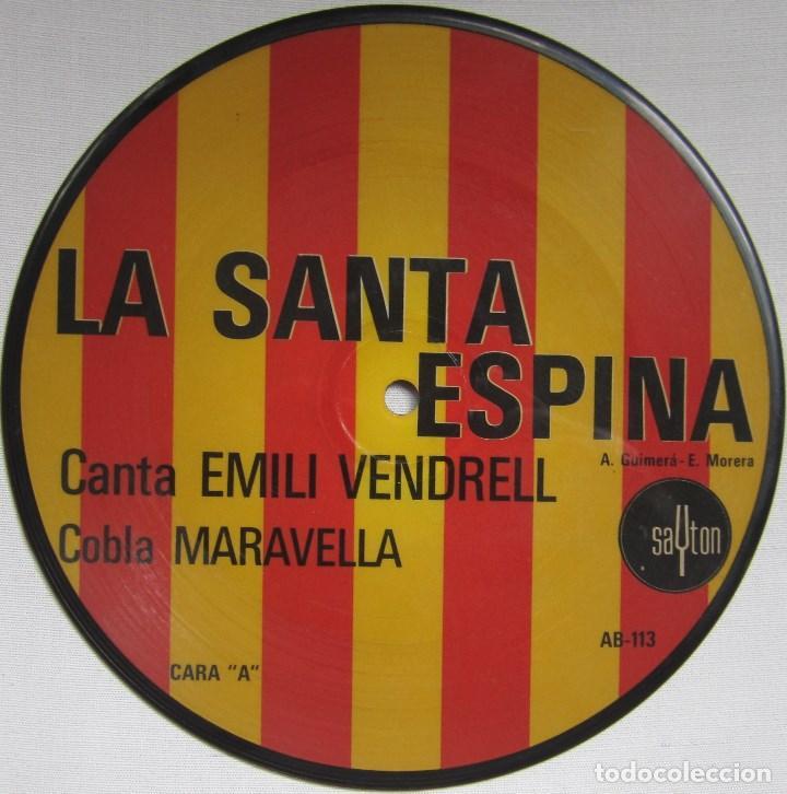 COBLA MARAVELLA (CANTA EMILI VENDRELL): LA SANTA ESPINA / PER TU PLORO. FOTODISCO (PICTURE DISC) (Música - Discos - Singles Vinilo - Country y Folk)