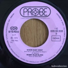 Discos de vinilo: BOBBY BLUE BLAND THIS TIME IM GONE FOR GOOD SINGLE PROBE. Lote 168168780