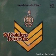 Discos de vinilo: HEADS HANDS & FEET ( ALBERT LEE ) - OLD SOLDIERS NEVER DIE - LP DE VINILO EDICION ESPAÑOLA #. Lote 168168912