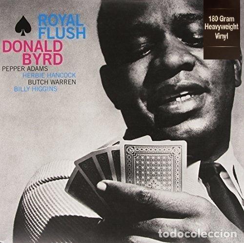 DONALD BYRD ( HERBIE HANCOCK ) * LP HQ VIRGIN VINYL 180G * ROYAL FLUSH * PRECINTADO!! (Música - Discos - LP Vinilo - Jazz, Jazz-Rock, Blues y R&B)