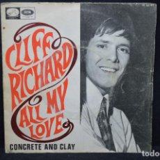 Vinyl-Schallplatten - CLIFF RICHARD - ALL MY LOVE / CONCRETE AND CLAY - SINGLE - 168194716