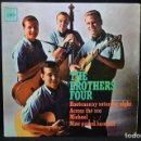 Discos de vinilo: THE BROTHERS FOUR - HOOTENANNY SATURDAY NIGHT + 3 - EP. Lote 168196668
