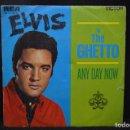 Discos de vinilo: ELVIS - IN THE GHETTO / ANY DAY NOW - SINGLE. Lote 168197148