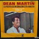 Discos de vinilo: DEAN MARTIN - LA PUERTA DE MI CORAZÓN ESTÁ ABIERTA + 3 - EP. Lote 168197284