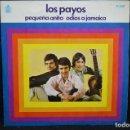 Discos de vinilo: LOS PAYOS - PEQUEÑA ANITA / ADIOS A JAMAICA - SINGLE. Lote 168198912
