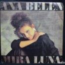 Discos de vinilo: ANA BELÉN - MIRA LUNA / CADA MAÑANA A LAS SEIS - SINGLE. Lote 168199208