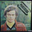 Discos de vinilo: ANDRES DO BARRO - PANDEIRADA / TEÑO SAUDADE - SINGLE. Lote 168200016