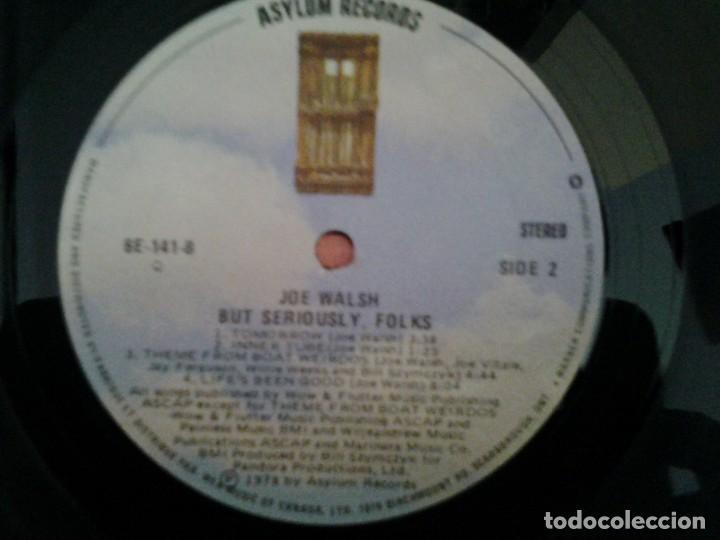 Discos de vinilo: JOE WALSH - BUT SERIOUSLY, FOLKS - LP ASYLUM RECORDS GATEFOLD SLEEVE ED. ORIGINAL CANADA 6E -141B - Foto 2 - 168209464